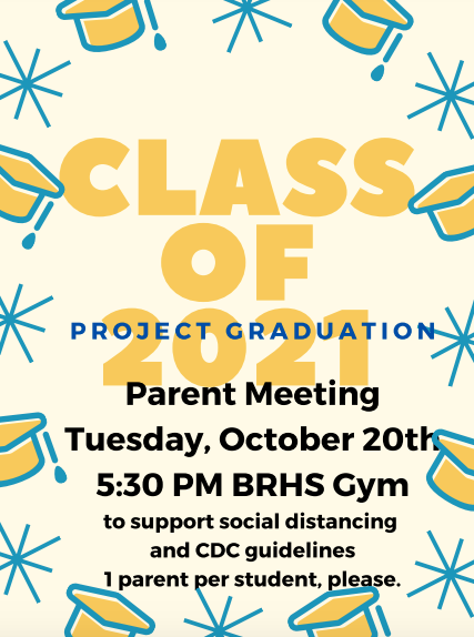 Class of 2021 Parent Meeting: Project Graduation Planning