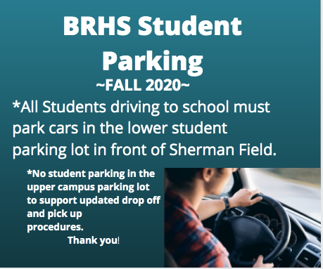 BRHS Student Parking: Fall 2020