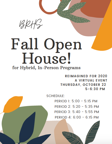 BRHS Fall Open House
